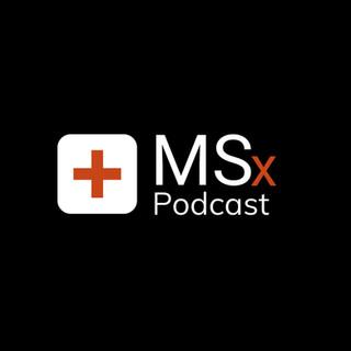 MSx Podcast