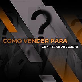 Thumb 6 - COMO VENDER PARA OS 4 PERFIS D