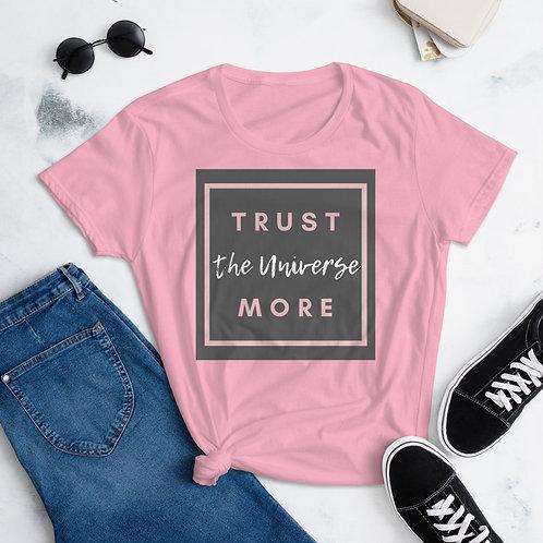 Trust the Universe Fashion Tee