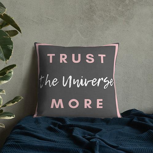 Trust the Universe Premium Square Pillow