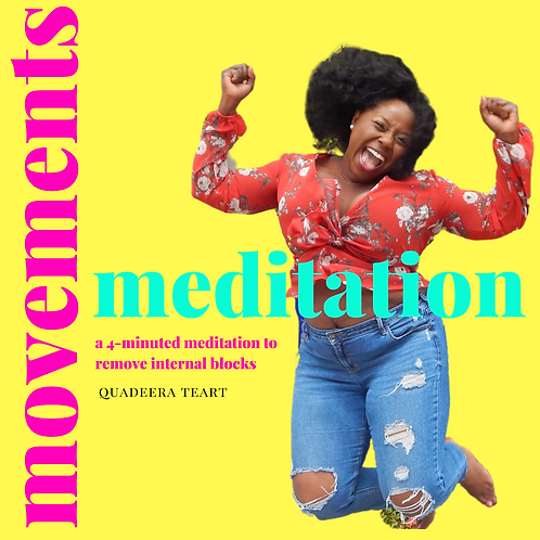 Movement Meditation & Affirmations