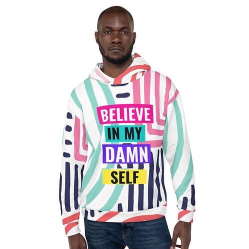 Believe In My Damn Self Hoodie Afroartbeats
