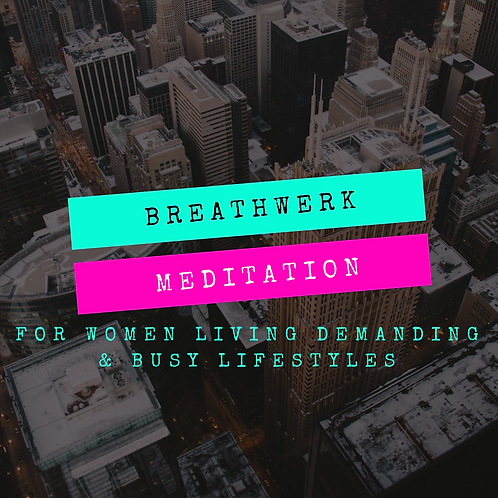 Breathe Into It (Breathwerk Meditation)