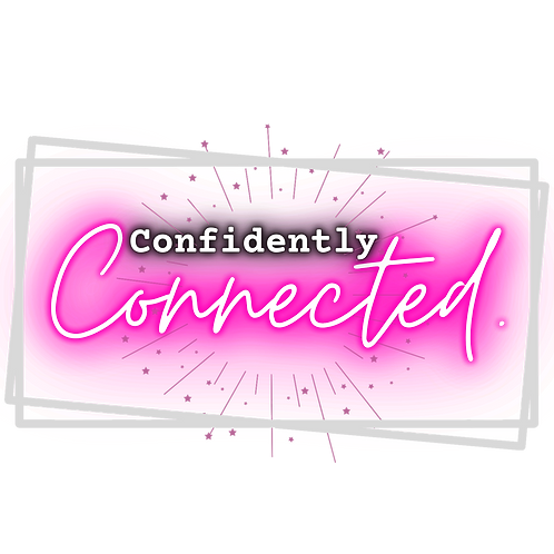 Confidently Connected