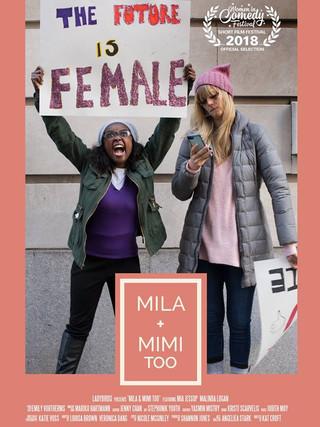 Mila + Mimi Too