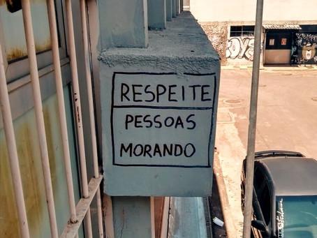 RESPEITE: pessoas morando.