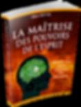 La maitrise des pouvoirs de l'esprit | Cybelplace