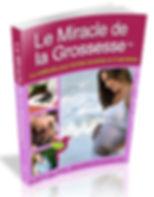 Le miracle de la grossesse | France | Cybelplace