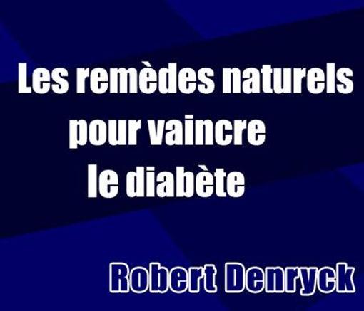 Les remèdes naturels pour vaincre le diabète | Cybelplace