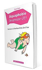 Aquaphobie heureuse | Cybelplace