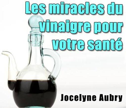 Les miracles du vinaigre pour votre santé   Cybelplace