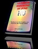 Le pouvoir miraculeux de Jésus   Cybelplace