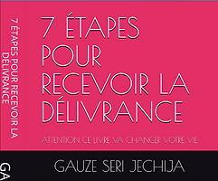 7 étapes pour recevoir la délivrance | Cybelplace