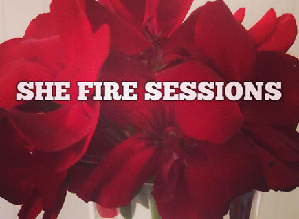 She Fire Sessions are Here!