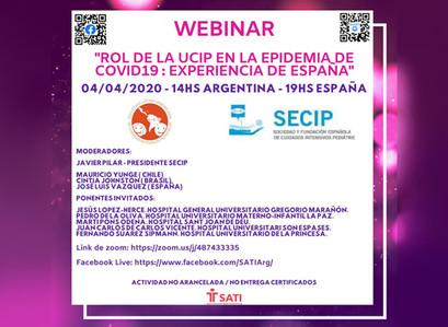"""Webinar: """"Rol de la UCIP en la epidemia de COVID19"""" Compartiendo experiencias España y Latinoamérica"""