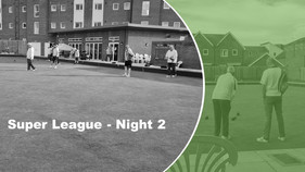 Super League Night Two