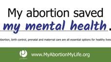 My abortion saved my mental health.
