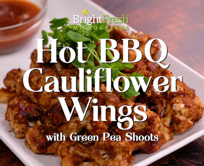 BBQ Cauliflower Wings with Green Pea Shoots