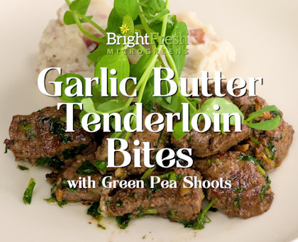 Garlic Butter Steak Bites with Green Pea Shoots