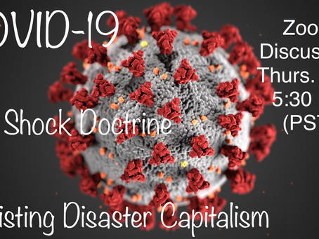 EVENT: Zoom Discussion on COVID-19 and the Shock Doctrine