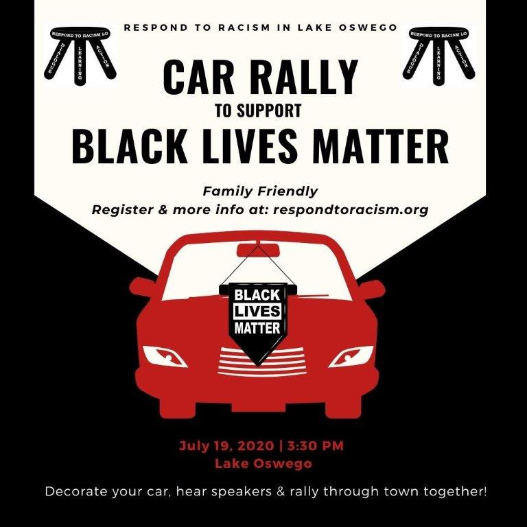 July 19 2020 3:30 Car Rally to Support Black Lives Matter