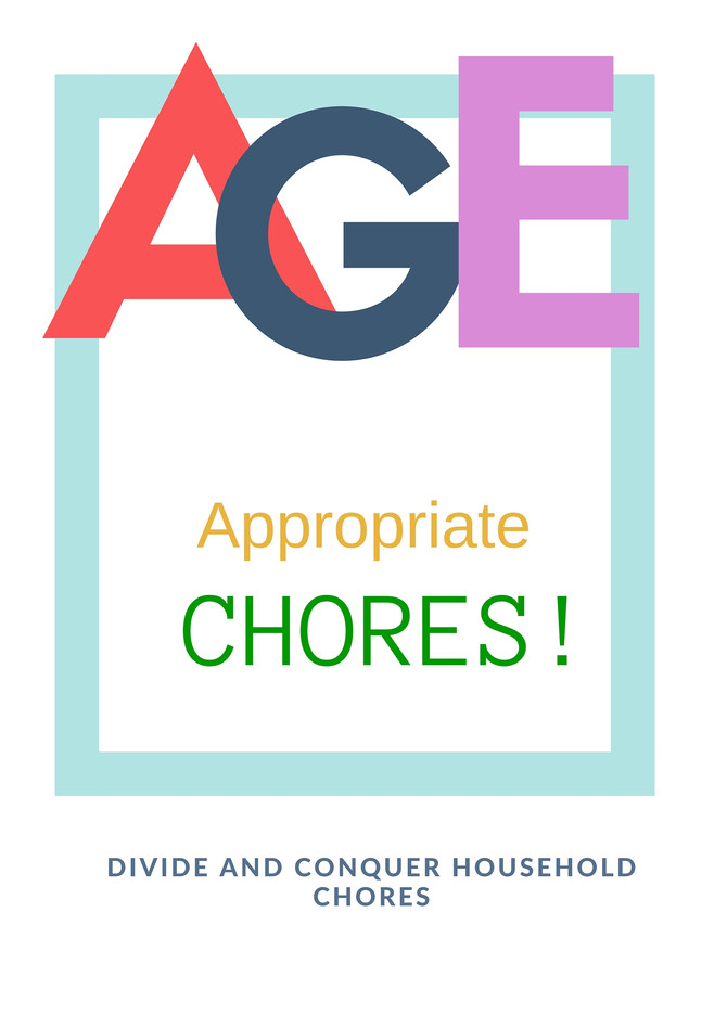 Age appropriate chores!