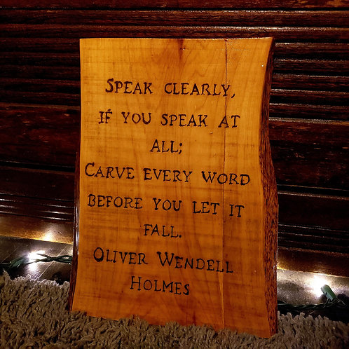 Speak Clearly, Oliver Wendell Quote Wall Hanging