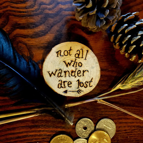 Not All Who Wander Are Lost Pine Wood Magnet