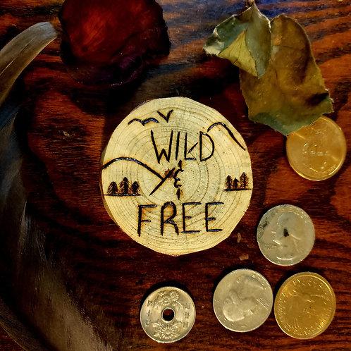 Wild & Free Pine Wood Magnet