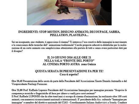 Proiezione corti d'animazione al Porto Astra di Padova - Venerdì 24 giugno 2016