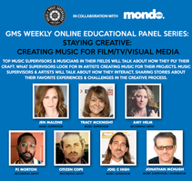 GMS Mondo Weekly Online Educational Series: Staying Creative: Creating Music for Film/TV/Visual Media