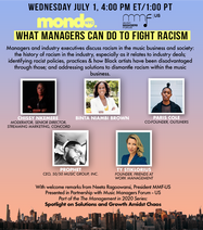 Mondo Conversations in Partnership with Music Managers Forum-US Addressing Systemic Racism in the Music Business