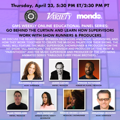 GMS Mondo Weekly Online Educational Series: How Music Supervisors Work with Showrunners & Producers