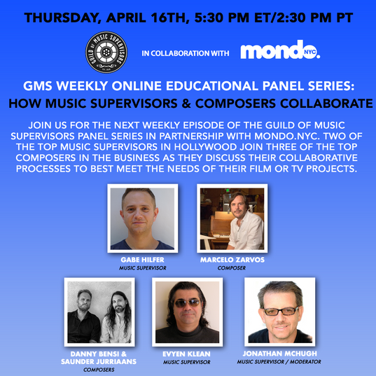 GMS Mondo Weekly Online Educational Series: How Music Supervisors & Composers Collaborate