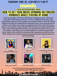 Mondo International Development Series How to Get Your Music Played on Foreign Radio Stations while Staying at Home