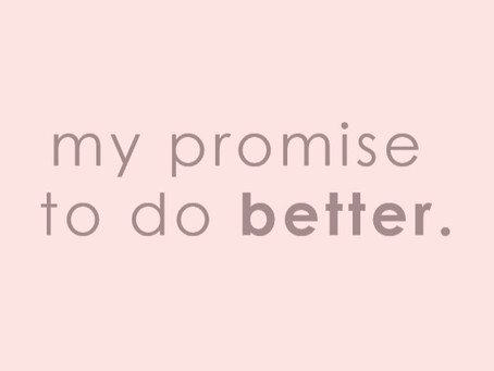 My Promise to Do Better