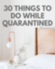 30 things to do while quarantined.png