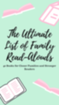 THE ULTIMATE list of family read-alouds.