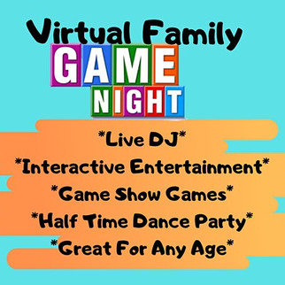 VIRTUAL FAMILY GAME NIGHT!  REGISTER NOW!