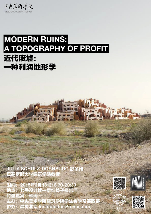 MODERN RUINS: A TOPOGRAPHY OF PROFIT