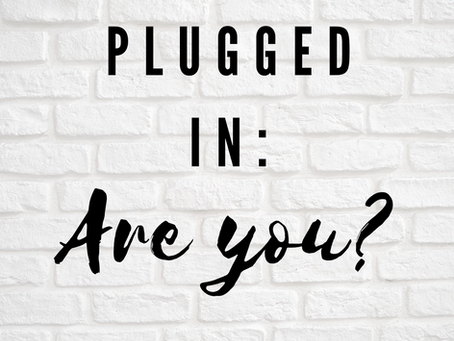 Plugged in: Are you?