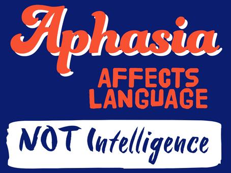 Aphasia Affects Language, Not Intelligence