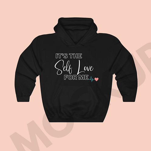 """It's The Self-Love for Me"" Hoodie"