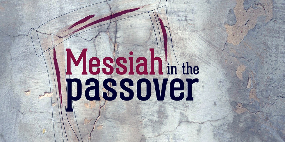 Messiah in the Passover