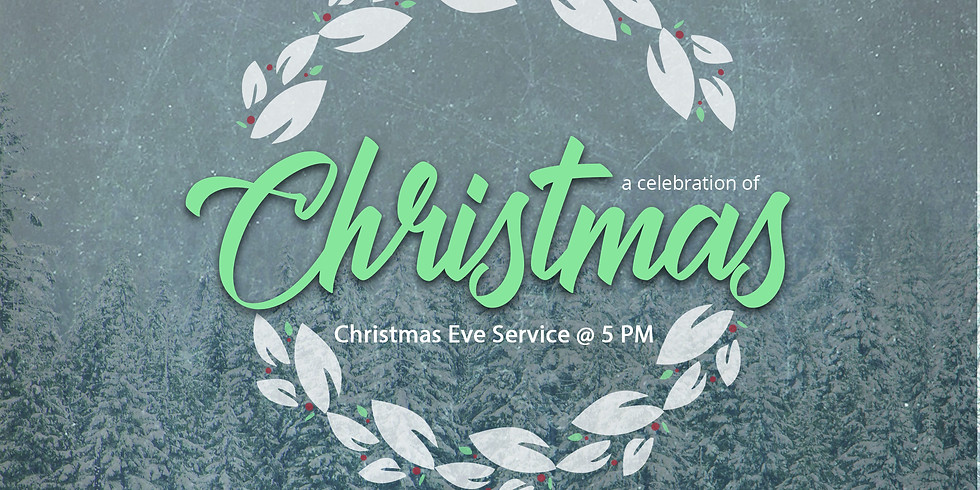 Christmas Eve Service & Lord's Supper