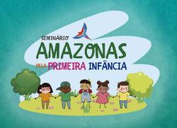 Sem Amazonas pela Primeira Infância