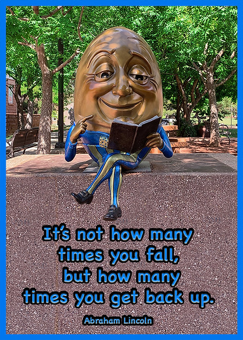 Humpty Dumpty with Abraham Lincoln Quote