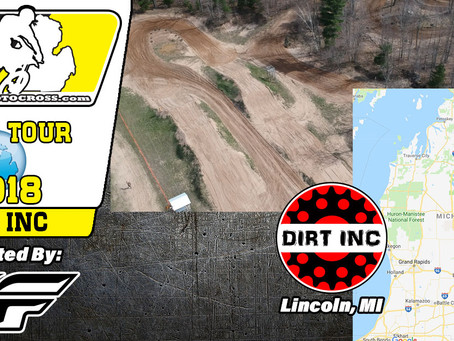 2018 Track Tour : Dirt Inc with Video