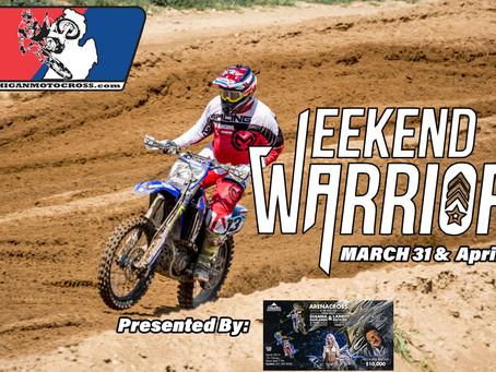Weekend Warrior - Friday March 30 - UPDATED