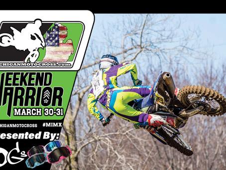 Weekend Warrior  - March 30 - 31